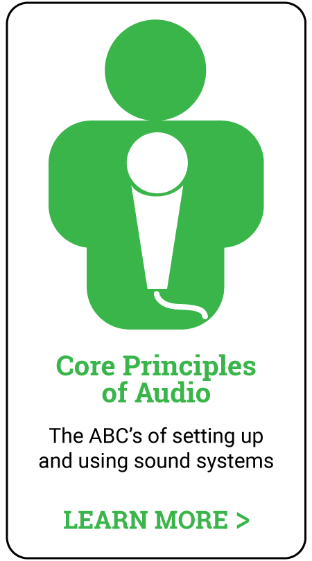 in-person audio training - core principles of audio