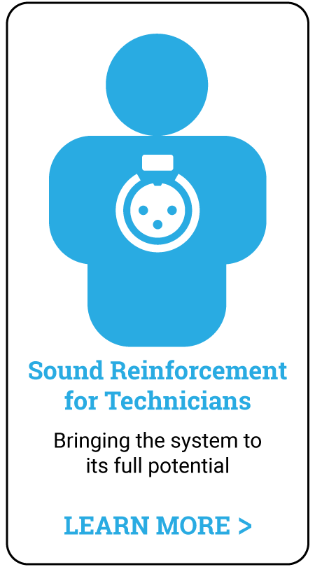 in-person audio training - sound reinforcement for technicians